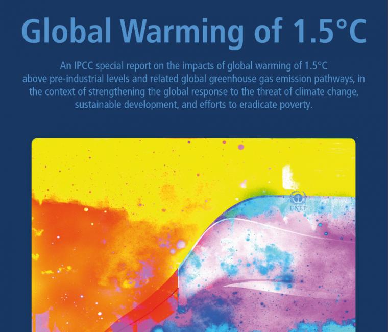 Publicación Reporte 1,5°C Global Warming del Grupo Intergubernamental de Expertos sobre el Cambio Climático (IPCC)